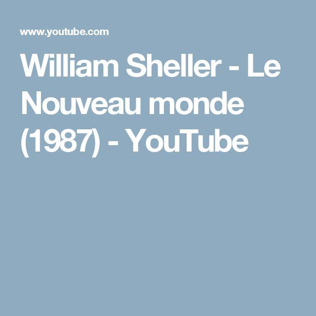 William Sheller - Le Nouveau monde (1987) - YouTube