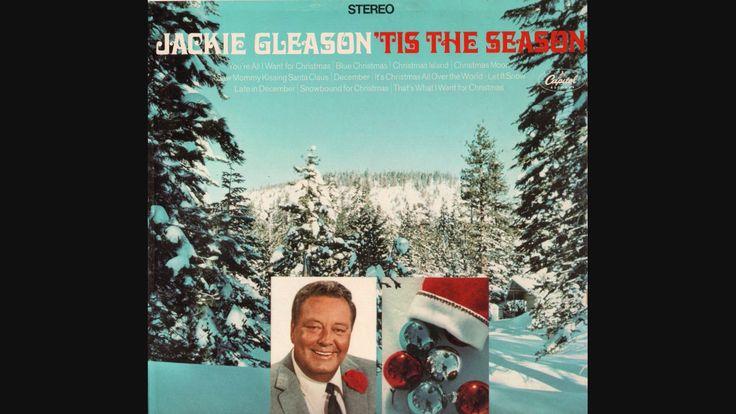 Jackie Gleason - Tis The Season (Full Album)