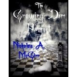 The Growing Dim Project : Book One (Kindle Edition)By Nicholas McGirr