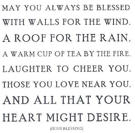 Irish Blessing...: Thoughts, Heart, Life, Irish Blessed, Inspiration, Stuff, Quote, Wisdom, Living