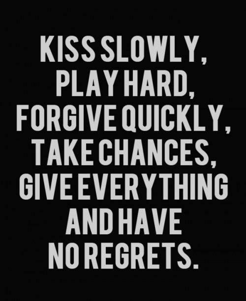absolutely no regrets quotes love life things i love