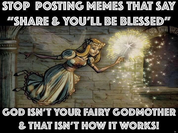 "Stop posting memes that say ""Share & you'll be blessed"""