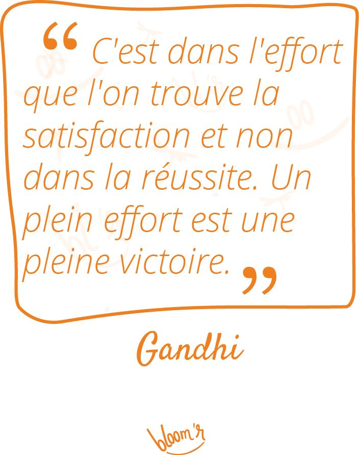 Paroles de sages sur Bloomr #Attitude, #Citations, #Effort, #Gandhi, #Perseverance