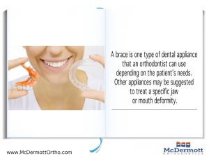 Orthodontic Fact #2 A brace is one type of dental appliance that an orthodontist can use depending on the patient's needs. Other appliances may be suggested to treat a specific jaw or mouth deformity. - McDermott Orthodontist, 708 Elm Ave. E., Delano, MN 55328, TEL: 763-972-4444 #orthodontist #invisalign #braces