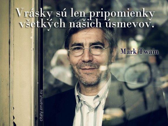 Vrásky sú len pripomienky všetkých našich úsmevov. - Twain, Mark - citát s obrázkom | citaty.emamut.eu