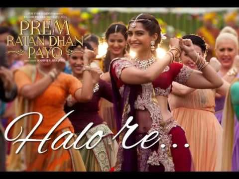 Halo Re Halo Re DJ Remix Song Prem Ratan Dhan Payo Salman Khan, Sonam Kapoo