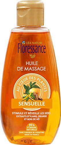 Floressance par Nature Huile de Massage Sensuelle 150 ml – Extraits d'Ylang, Orange et Bois de Hô: Cet article Floressance par Nature Huile…