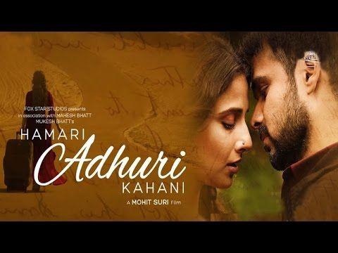 Full Movie Download of Hamari Adhuri Kahaani (2015) | Free HD Movie Download