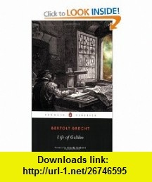 Life of Galileo (Penguin Classics) (9780143105381) Bertolt Brecht, John Willett, Ralph Manheim, Norman Roessler, Richard Foreman , ISBN-10: 0143105388  , ISBN-13: 978-0143105381 ,  , tutorials , pdf , ebook , torrent , downloads , rapidshare , filesonic , hotfile , megaupload , fileserve