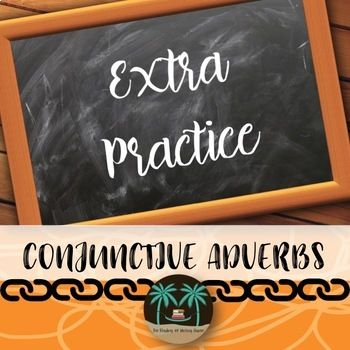 Conjunctive Adverbs Practice Worksheets by The Reading and Writing Haven | Teachers Pay Teachers