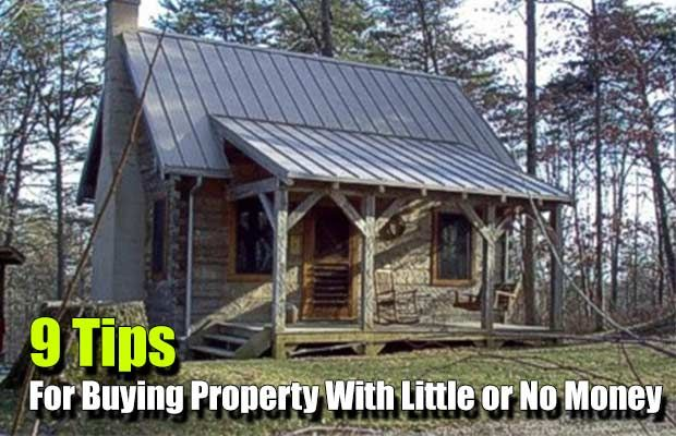 9 Tips for Buying Property With Little or No Money - SHTF, Emergency Preparedness, Survival Prepping, Homesteading