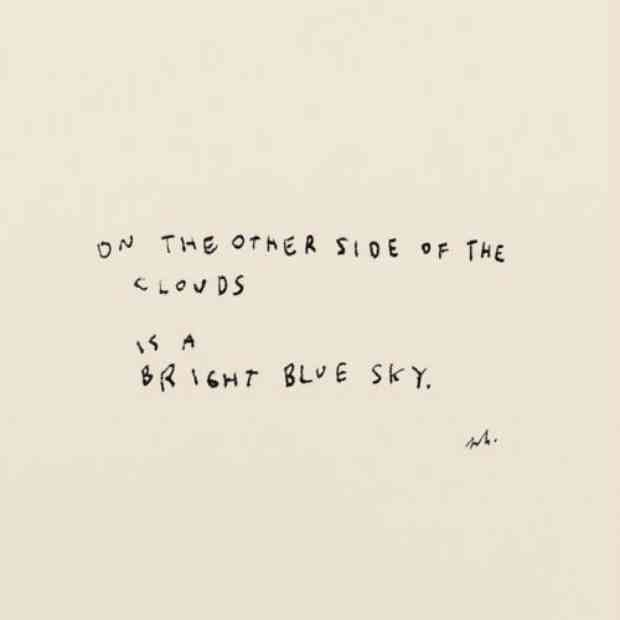 """On the other side of the clouds is a bright blue sky."""