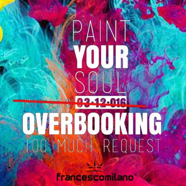Ancora più spazio, ancora più colore! Ci stiamo riorganizzando per regalarvi un evento indimenticabile! #Paintyoursoul!