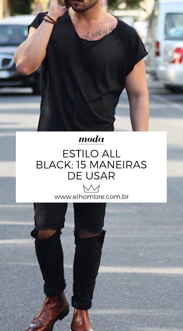 02b385c2f5 Estilo all black  15 maneiras de usar