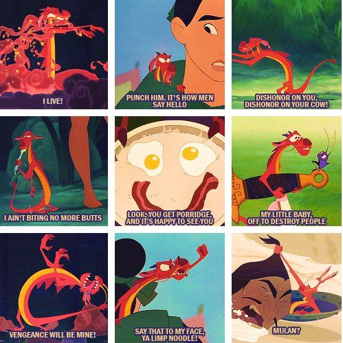 Some great lines from Mushu. Haha.