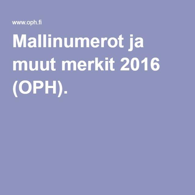 Mallinumerot ja muut merkit 2016 (OPH).