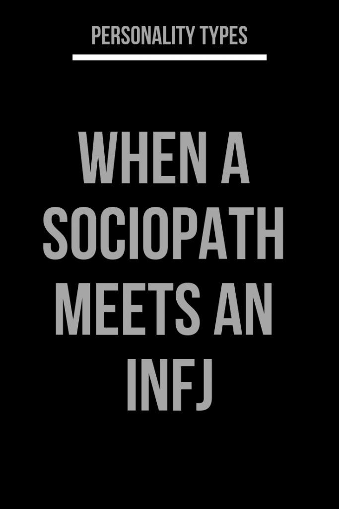 When A Sociopath Meets An INFJ – IdealCatalogs #MBTI