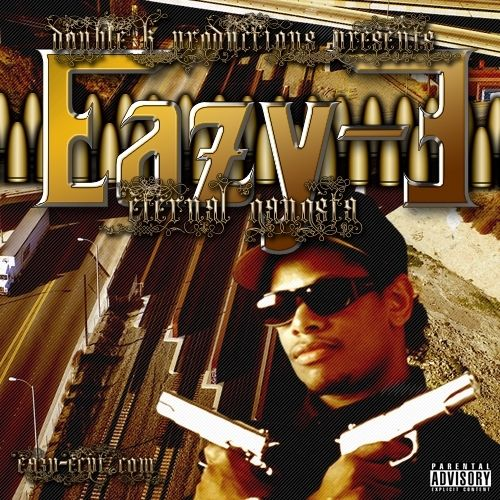 Eazy E - Eternal Gangsta