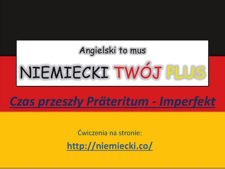 Czas przeszły Präteritum - Imperfekt + ćwiczenia - NIEMIECKI TWÓJ PLUS -...