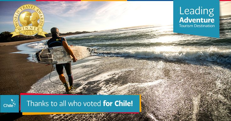 """Chile Crowned """"Best Adventure Tourism Destination"""" in the World Travel Awards 2015 