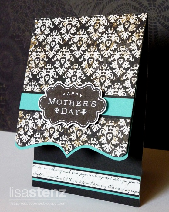"Stunning ""Happy Mother's Day"" Card...Lisa Stenz - Lisa's Creative Corner."