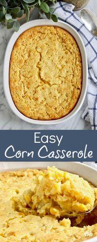 Easy Corn Casserole Holiday Side