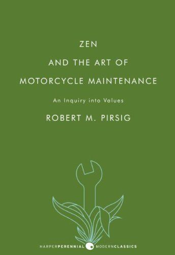 Zen and the Art of Motorcycle Maintenance: An Inquiry into Values by Robert M. PirsigWorth Reading, The Art, Inquiry, Book Online, Book To Reading, Book Worth, Come Back, 15 Years, Motorcycles Maintenance