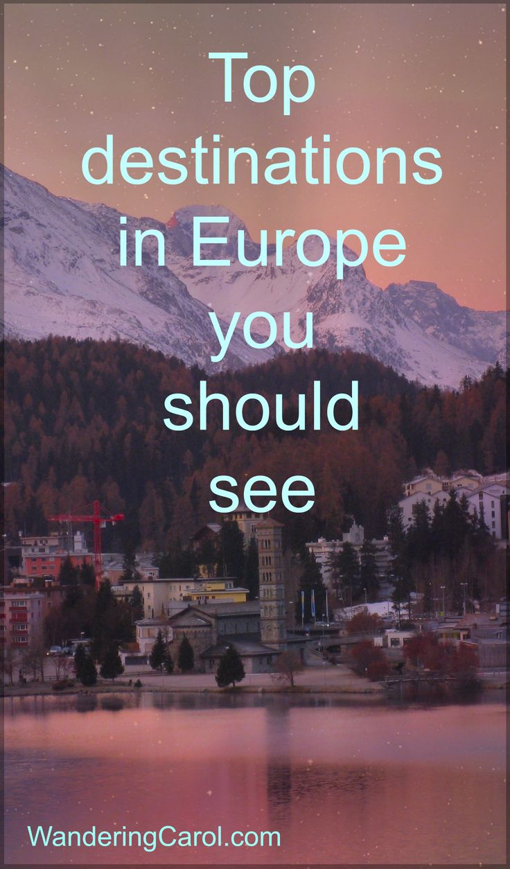 What are the top places to visit in Europe? From fairytale St Moritz in Switzerland to Prague, Venice and Bath, here are some European destinations you don't want to miss.