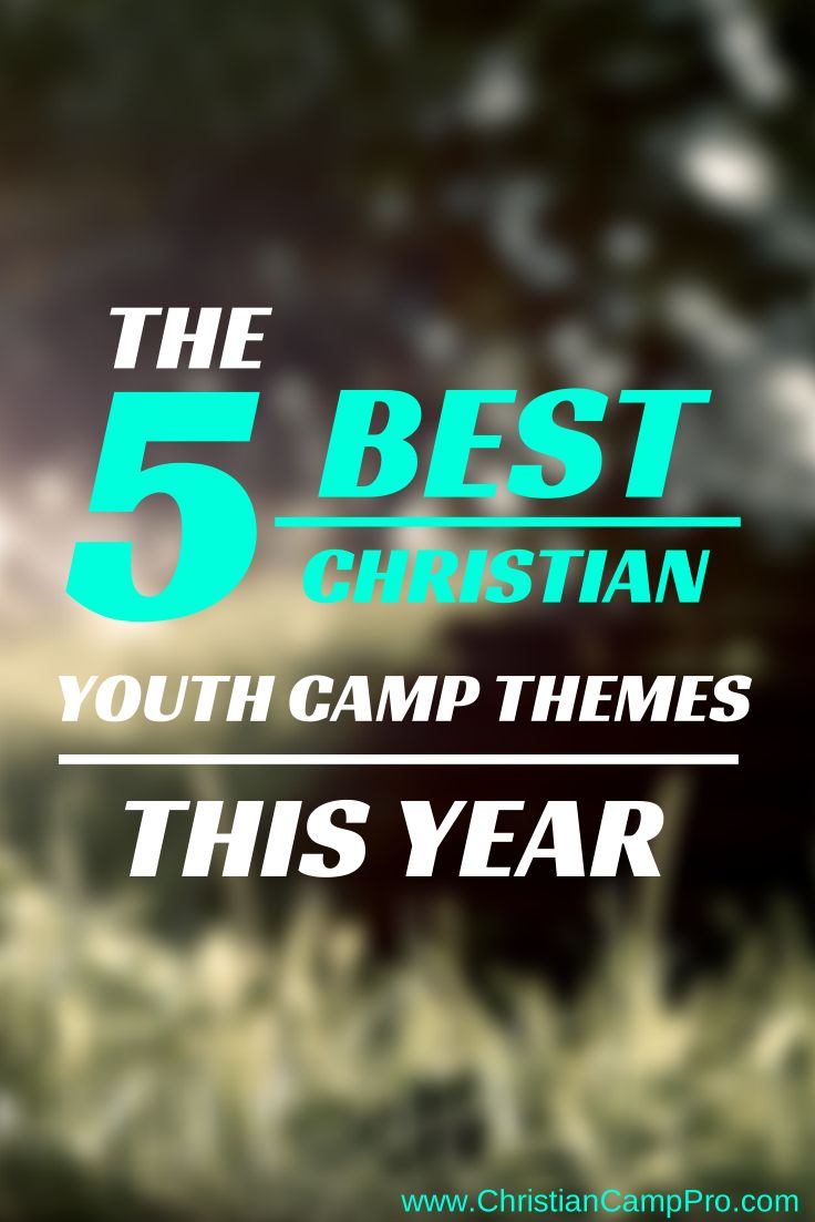 http://christiancamppro.com/the-5-best-christian-youth ...