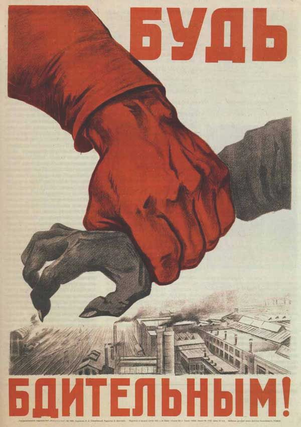Soviet propaganda poster - love the scary claw hand
