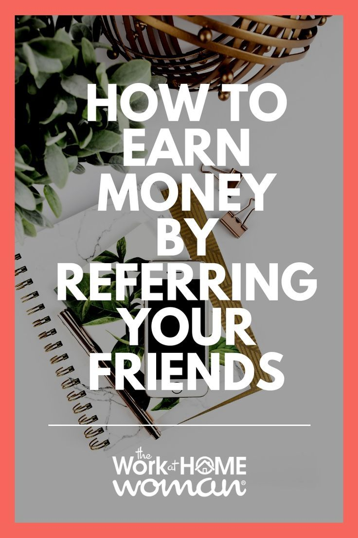Refer Your Friends and Earn Money with Referral Links | TOP Pins