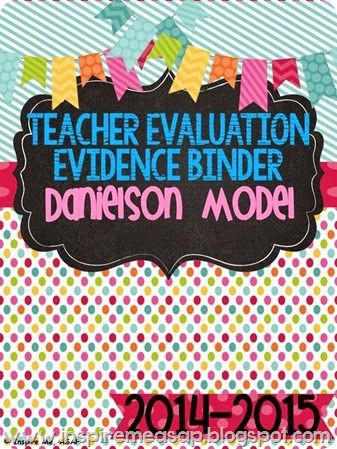 Danielson Model: Aim for Excellence! A must read if you are being evaluated this year! Learn tips and tricks to create your very own teacher evidence binder - Inspire Me ASAP