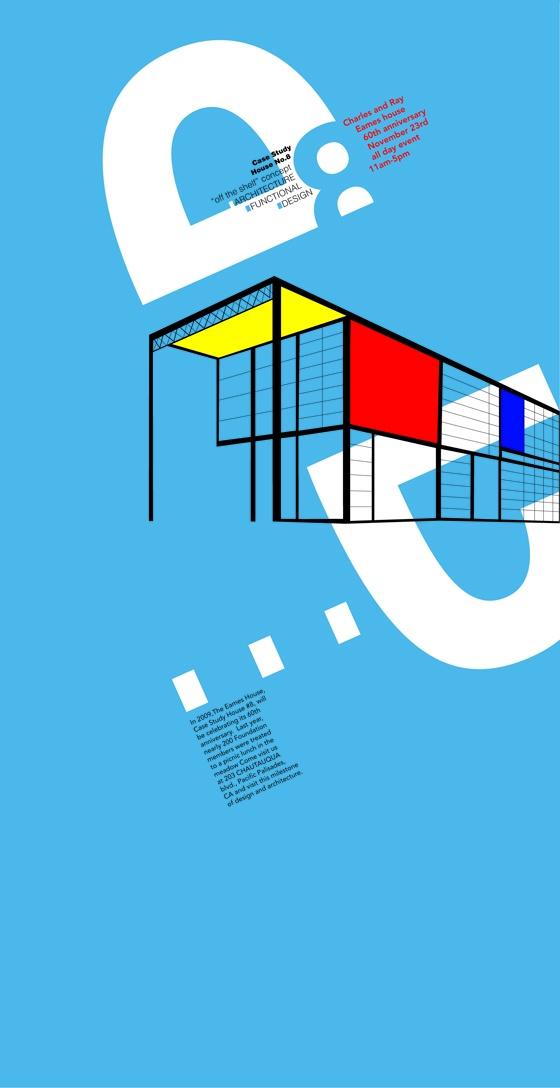 Poster for promoting Eames House No. 8. Designer, Melanie Baerlocher.