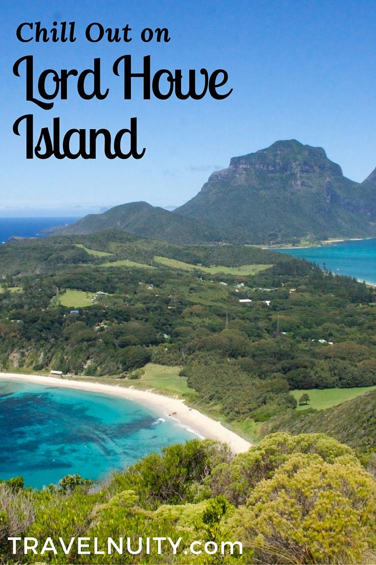 The stunning Lord Howe Island, off the east coast of Australia