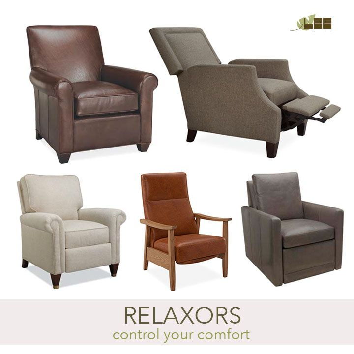 Relax with a reclining chair. http://www.leeindustries.com/