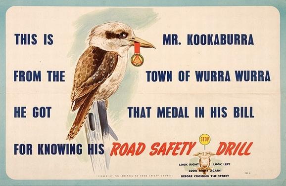 Mr. Kookaburra: 1950's road safety poster