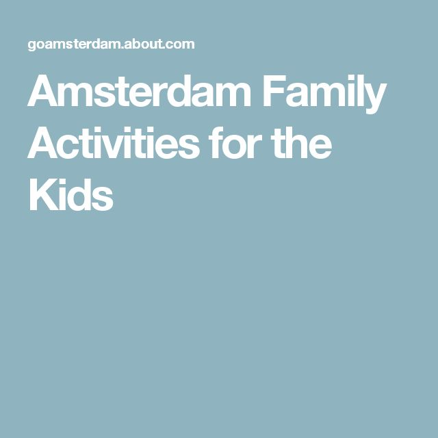 Amsterdam Family Activities for the Kids