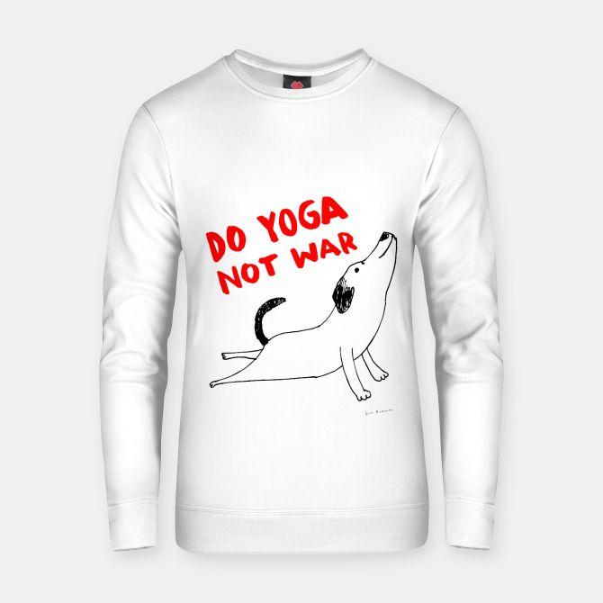 Do yoga not war Dog Bluza bawełniana, Live Heroes