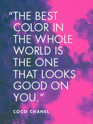 So take note… What's your best color? This applies to your interior spaces darling… Change your color and change your life… ;-)