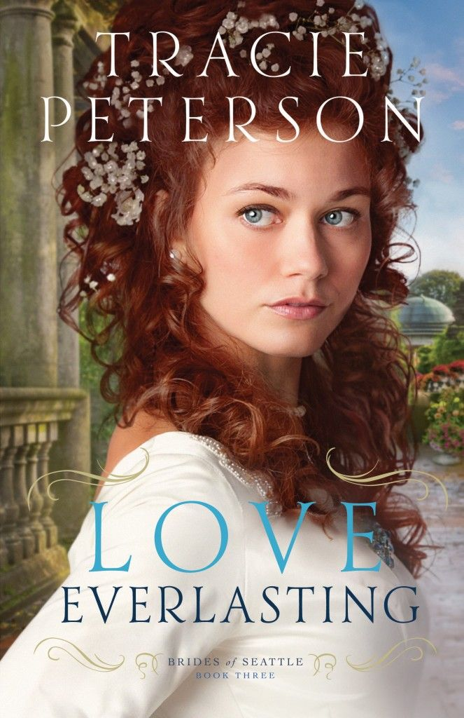 Coming in Late 2015 from Bethany House: Love Everlasting by Tracie Peterson http://relzreviewz.com/20077/