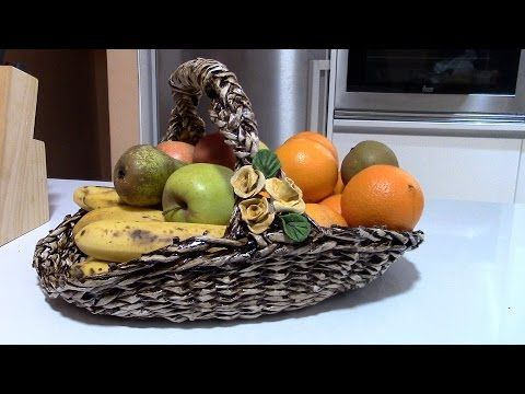 FRUTERA TEJIDA - WEAVED FRUIT DISH - YouTube
