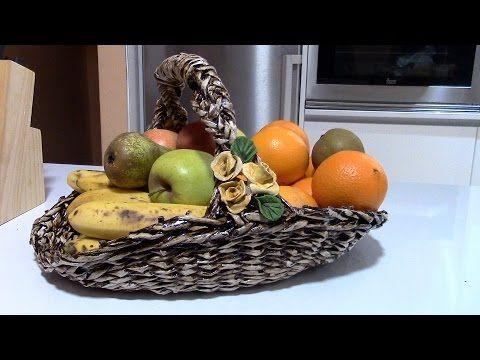 FRUTERA TEJIDA - WEAVED FRUIT DISH - YouTube