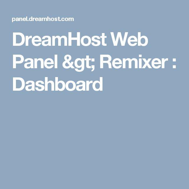 DreamHost Web Panel > Remixer : Dashboard