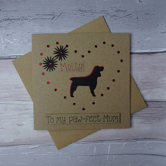 Dog memorial card or keepsake. Thinking of you card for the death of a pet.  This handmade with sympathy card for the loss of a dog uses recycled Kraft card and has a dog silhouette of a Springer Spaniel (or other Spaniel ) surrounded with gems in the shape of a heart. The colour of the shadow of the dog and the gems can be selected from the drop-down menu. The sentiment on this dog condolences card is added with 3D foam and reads: To my paw-fect Mum, but could also be: Forever in your…