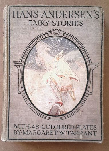 Hans Anderson stories and Margaret W. Tarrant's illustrations.... my heart lies within these pages.