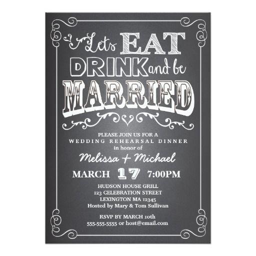 e38deb829856331650aaebe97b70f911 chalkboard wedding invitations personalized invitations 246 best eat drink and be married wedding invitations images on,Eat Drink And Be Married Wedding Invitations