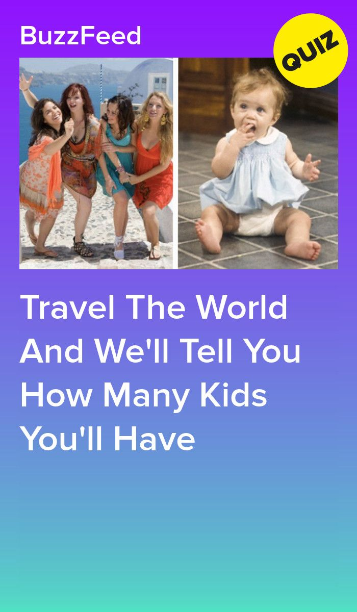 Travel The World And We'll Tell You How Many Kids You'll Have