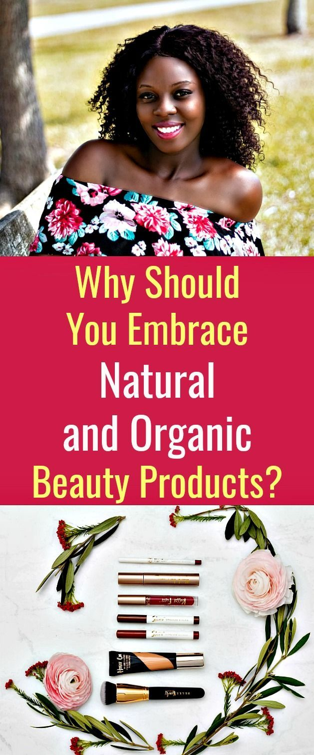 Why Should You Embrace Natural And Organic Beauty Products In 2020 Organic Beauty Organic Skin Care Routine Skin Care Essentials