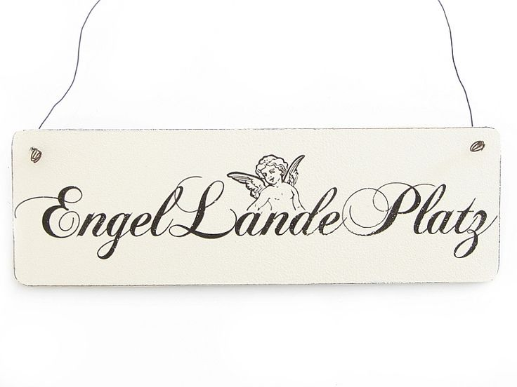 Vintage Schild ENGEL LANDE PLATZ Shabby Holzschild von Interluxe via dawanda.com