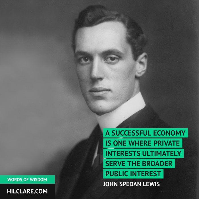 John Lewis Quotes: John Spedan Lewis (1885–1963). Son Of The Original Founder